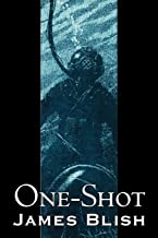 One-Shot by James Blish, Science Fiction, Fantasy, Adventure