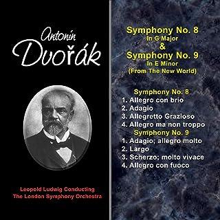 Dvorak's Symphonies: Symphony No. 8 & Symphony No. 9, From the New World