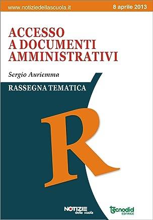 Accesso a documenti amministrativi (Rassegna tematica della scuola)
