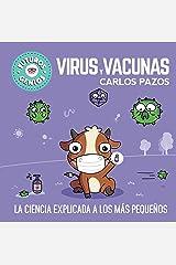 Virus y vacunas (Futuros Genios 6) (Spanish Edition) Kindle Edition