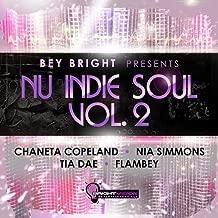 Nu Indie Soul, Vol. 2 (Bey Bright Presents)