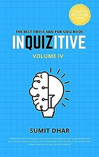 InQUIZitive - The Pub and Trivia Quiz Game Book: Volume IV (The InQUIZitive Series - Book 4)