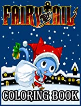 Fairy Tail Coloring Book: Amazing Fairy Tail Coloring Book For Stress Relieving, Relaxation And Having Fun With All Charac...