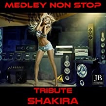 Medley Shakira: Loca / Waka Waka / Objection / La Tortura / Whenever Wherever / Hips Don't Lie / Illegal / The One / Tu / Animal City / Si TeVas / Don't Bother Me / No / Underneath Your Clothes