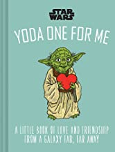 Star Wars: Yoda One for Me: A Little Book of Love from a Galaxy Far, Far Away
