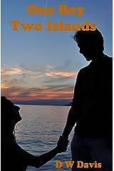 One Boy Two Islands: A Buzby Beach Young Adult Romance Novel (Buzby Beach Romances) Kindle Edition