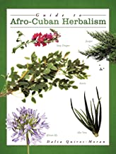 Guide to Afro-Cuban Herbalism