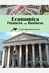 Economics, Finances, & Business: One Credit High School Course (Homeschooling High School to the Glory of God) Paperback