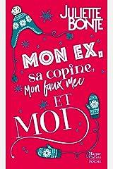 Mon ex, sa copine, mon faux mec et moi: Une comédie romantique parfaite pour se mettre dans l'ambiance de Noël ! Poche