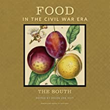 Food in the Civil War Era: The South