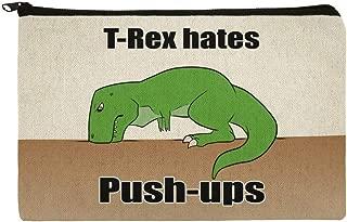 T-Rex Hates Push-Ups Tyrannosaurus Dinosaur Makeup Cosmetic Bag Organizer Pouch