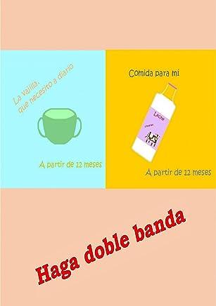 Haga doble banda - Vajilla y Comida para los niños (Spanish Edition)