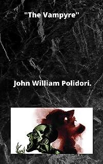 "John William Polidori : ""The Vampyre"""