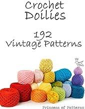 Crochet Doilies: 192 Vintage Patterns
