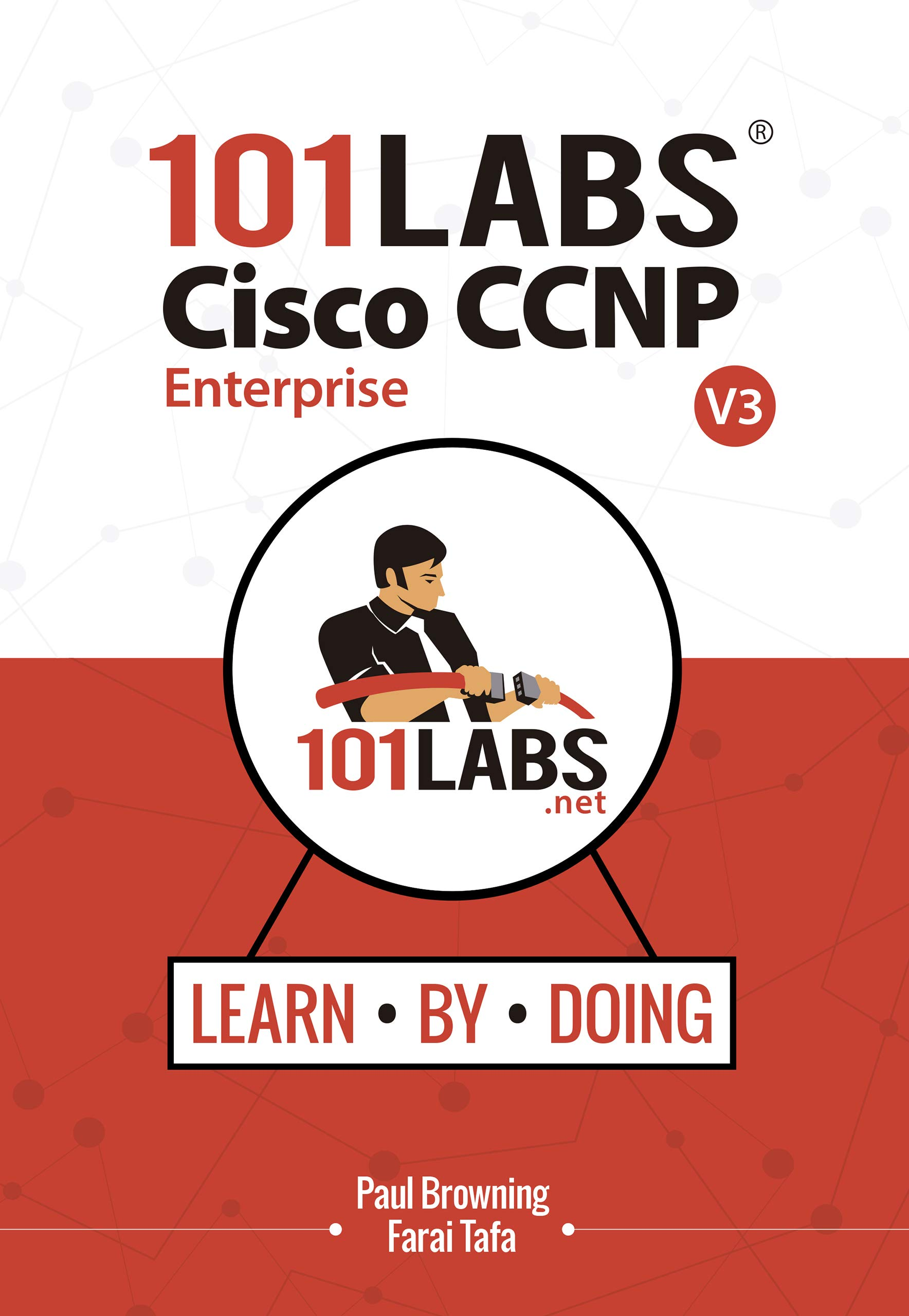 Image Of101 Labs - Cisco CCNP Enterprise: Hands-on Labs For The CCNP 350-401 ENCOR 300-410 ENARSI Exams (English Edition)