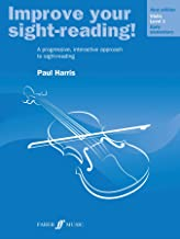 Improve Your Sight-reading! Violin, Level 1: A Progressive, Interactive Approach to Sight-reading (Faber Edition: Improve Your Sight-Reading)
