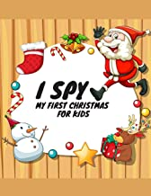 I Spy My First Christmas for Kids: Perfect Christmas Gifts for Little Kids | Activity Book for Boys and Girls