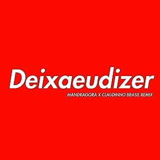 Deixa Eu Dizer (Remix)