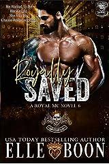 Royally Saved (Royal Bastards MC: Royal Sons CA Book 6) Kindle Edition