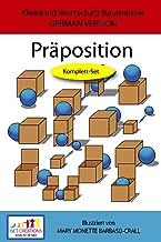 Praposition - KOMPLETT SET - GERMAN VERSION (Kleinkind Vokabeltrainer (TODDLER'S VOCABULARY BUILDER) Book 15)