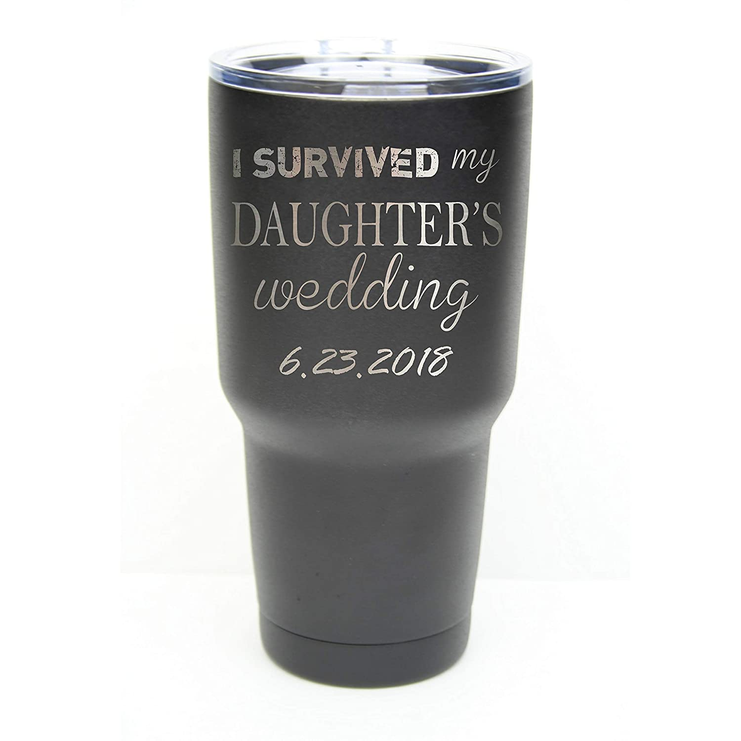 I Survived My Daughter's Wedding Tumbler Discount Beauty products is also underway a made with Lid Clear o