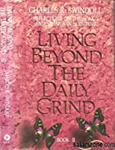 Living Beyond the Daily Grind, Book 2: Reflections on the Songs and Sayings in Scripture