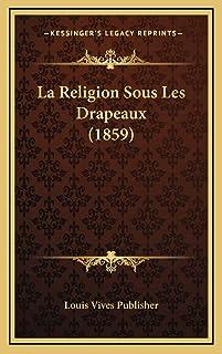 La Religion Sous Les Drapeaux (1859)