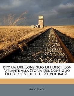 Istoria Del Consiglio Dei Dieci: Con