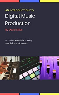 An Introduction to Digital Music Production (English Edition)