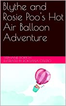 Blythe and Rosie Poo's Hot Air Balloon Adventure