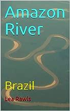Amazon River: Brazil (Photo Book Book 148)