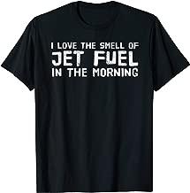 jet fuel t shirt