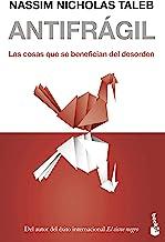 Antifrágil: Las cosas que se benefician del desorden (Divulgación)