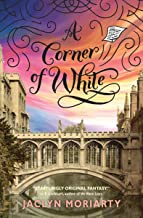 A Corner of White (The Colors of Madeleine, Book 1): Book 1 of The Colors of Madeleine