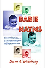 Babie Nayms: (Baby Names): thousands of suggested first names for whitish babies without strong ethnic roots Kindle Edition