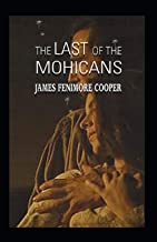 The Last of the Mohicans-Original Edition(Annotated)