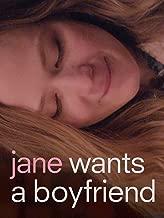Best jane wants a boyfriend movie Reviews