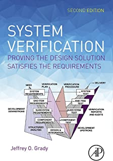 System Verification: Proving the Design Solution Satisfies the Requirements
