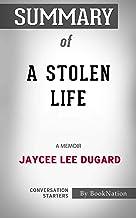 Summary of A Stolen Life: A Memoir: Conversation Starters
