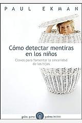 Como Detectar Mentiras en los Niños (Spanish Edition) eBook Kindle