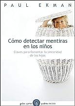 Como Detectar Mentiras en los Niños (Spanish Edition)