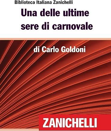 Una delle ultime sere di carnovale (Biblioteca Italiana Zanichelli)