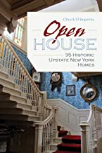 Open House: 35 Historic Upstate New York Homes (New York State Series) (English Edition)