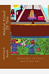 Magical Island Of Tora: Adventures Of Corky And Pirate Dan Kindle Edition