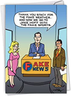 Fake News Report: Humorous Birthday Card Perfect For Anyone Who Hates Hearing Real World Events, with Envelope. C4653BDG