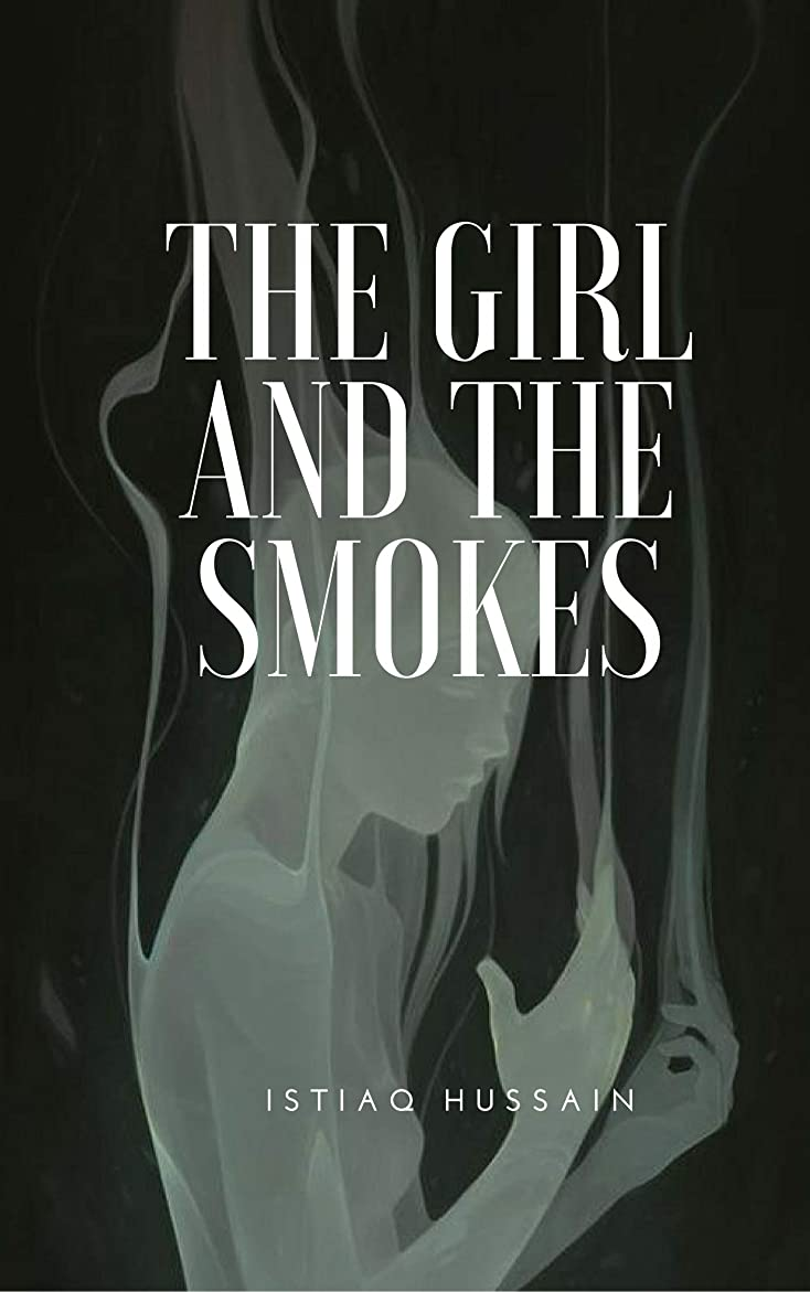 The Girl and The Smokes (English Edition)