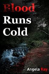 Blood Runs Cold Paperback