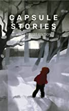 Capsule Stories Winter 2020 Edition: Bare Bones
