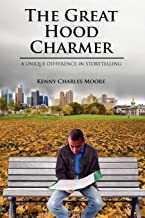 The Great Hood Charmer: A Unique Difference in Storytelling