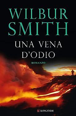 Una vena d'odio (La Gaja scienza Vol. 354) (Italian Edition)